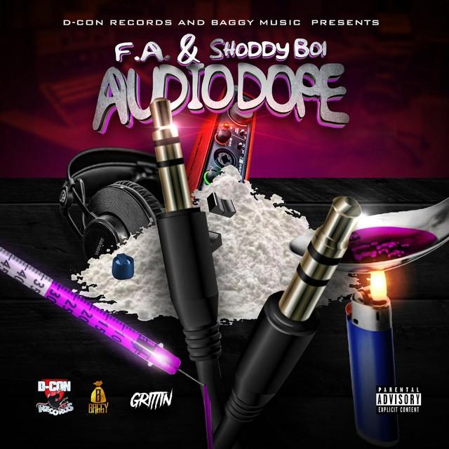 F.A. & Shoddy Boi - Audio Dope