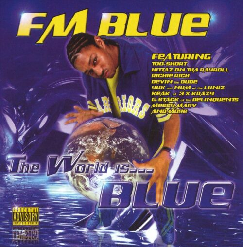 FM Blue - The World Is... Blue (Front)