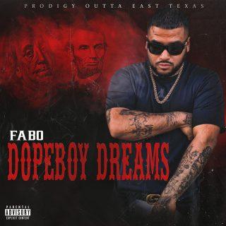 Fabo - Dope Boy Dreams