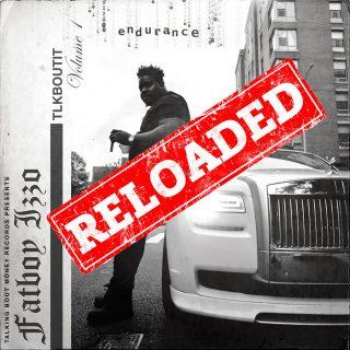 Fatboy Izzo - Tlkboutit Endurance (Reloaded), Vol.1