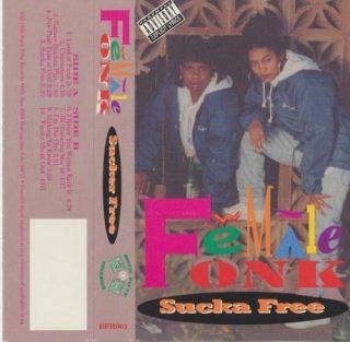 Female Fonk - Sucka Free