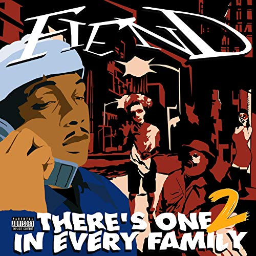 Fiend - There's One In Every Family 2