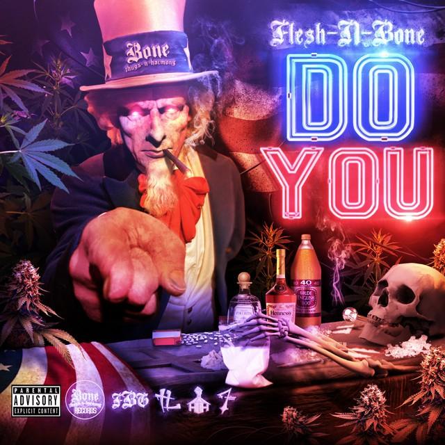 Flesh-N-Bone - Do You