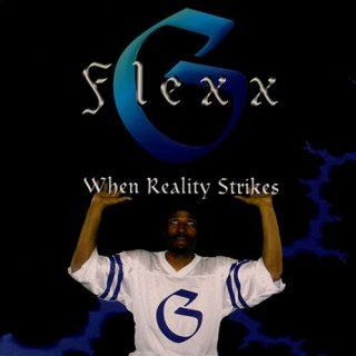 Flexx G When Reality Strikes Front