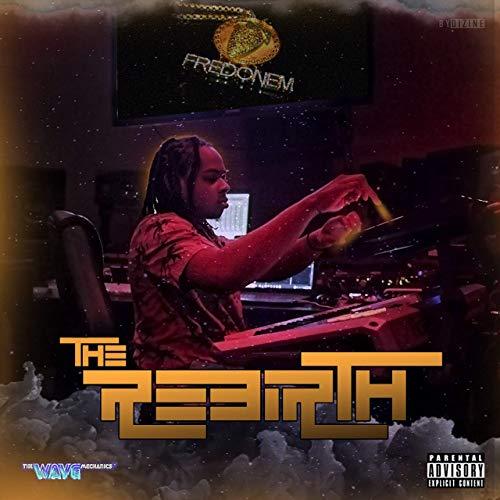 Fred On Em - The Rebirth