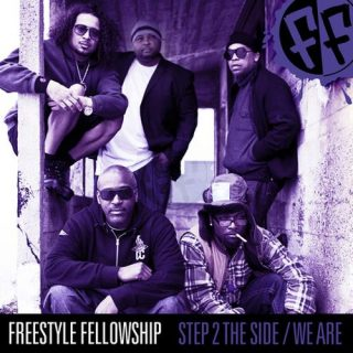 Freestyle Fellowship - Step 2 The Side We Are