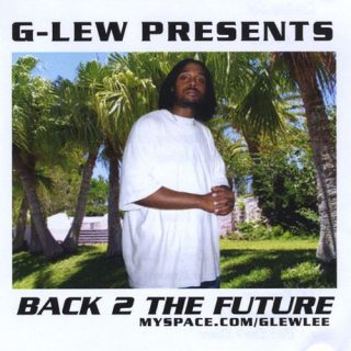 G-Lew - Back To The Future