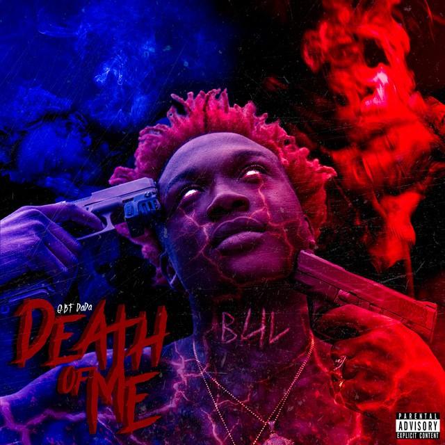GBF Dada - Death Of Me
