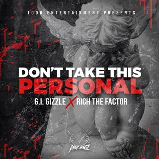 GI Gizzle & Rich The Factor - Don't Take This Personal