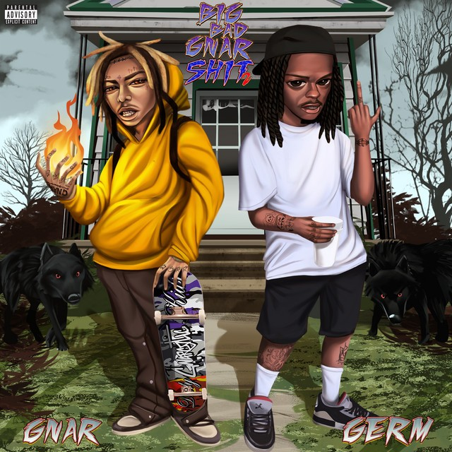 GNAR & Germ - Big Bad Gnar Shit 2