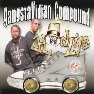 Gangstavidian Compound - Hoodlife