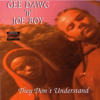 Gee Dawg n Joe Boy They Dont Understand