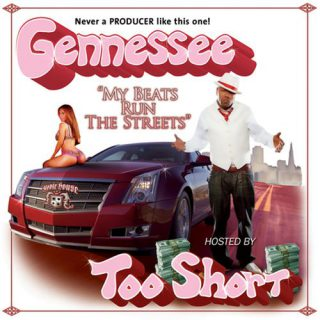 Gennessee My Beats Run The Streets Vol. 1 Hosted By Too Short