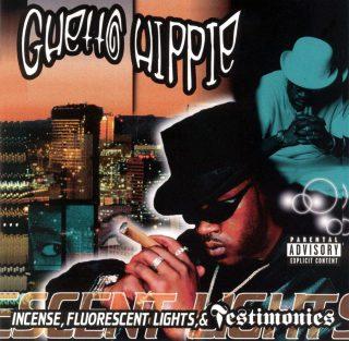 Ghetto Hippie Incense Fluorescent Lights Testimonies
