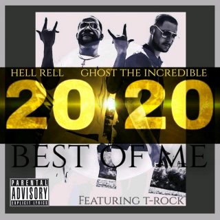 Ghost The Incredible & Hell Rell - 2020 Best Of Me