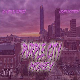 Go Getta Da PaperBoi LightSkinBoy Wit Tha Movement EntertainmentLsb Presents Purple City Money