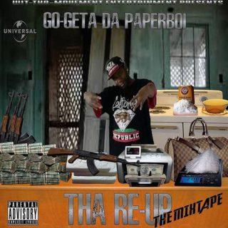 Go Getta Da PaperBoi - Tha Re-Up Mixtape
