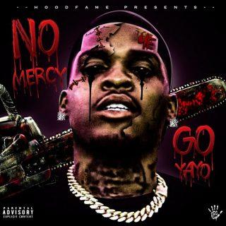Go Yayo - No Mercy