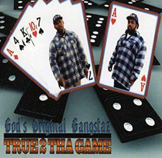 God's Original Gangstaz - True 2 The Game