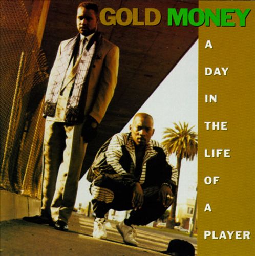 Gold Money - A Day In The Life Of A Player (Front)