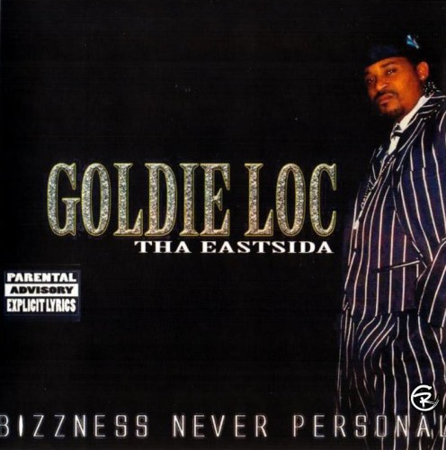 Goldie Loc - Bizzness Never Personal
