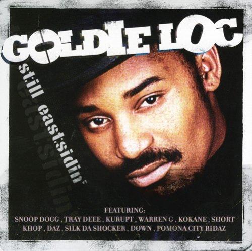 Goldie Loc - Still Eastsidin'