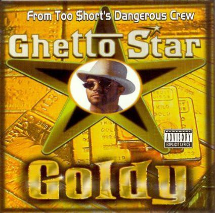Goldy - Ghetto Star