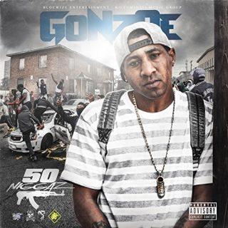 Gonzoe - 50 Niggaz