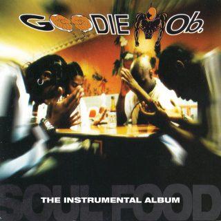 Goodie Mob - Soul Food (The Instrumental Album)
