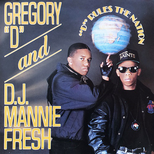 Gregory D & DJ Mannie Fresh - D Rules The Nation (Front)
