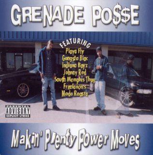 Grenade Posse Makin Plenty Power Moves