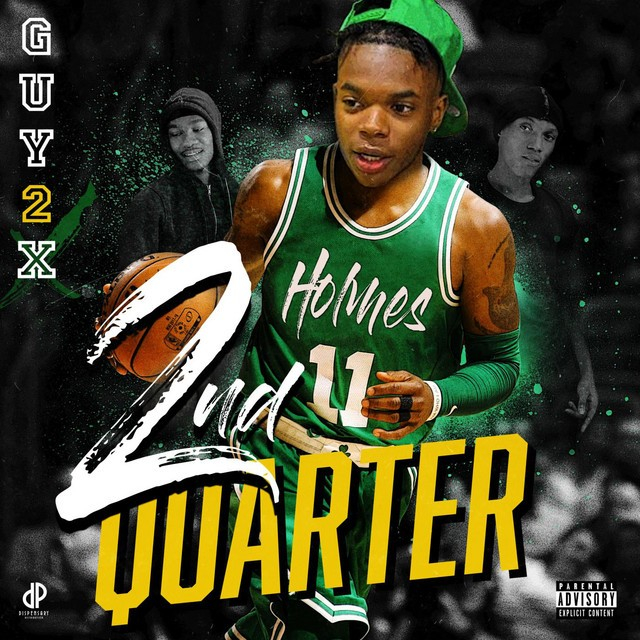 Guy2x - 2nd Quarter
