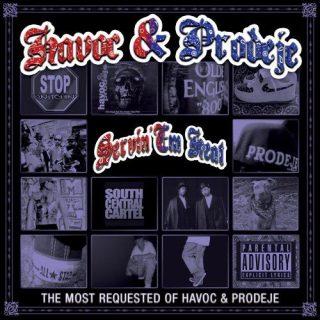 Havoc & Prodeje - Servin' Em Heat The Most Requested Of Havoc & Prodeje (Front)