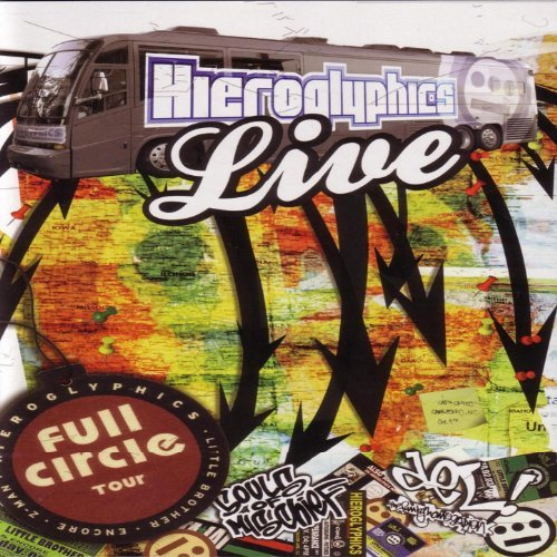 Hieroglyphics - Live Full Circle Tour