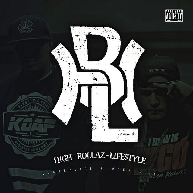 High Rollaz - High Rollaz Lifestyle