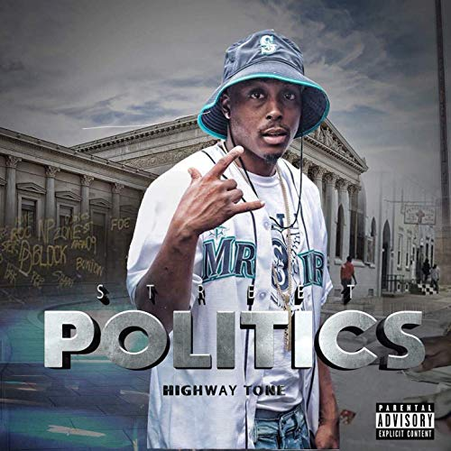 Highway Tone - Street Politics