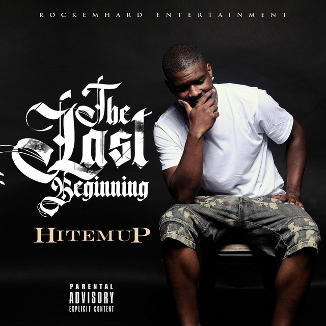 Hitemup - The Last Beginning
