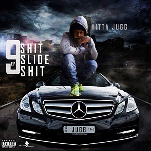 Hitta Jugg - 9 Shit Slide Shit
