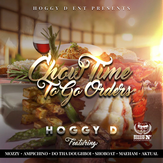 Hoggy D - Chow Time To Go Orders