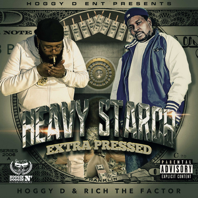 Hoggy D & Rich The Factor - Heavy Starch Extra Pressed