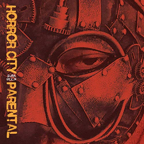 Horror City & Parental - Supa Vill'n (Deluxe Edition)