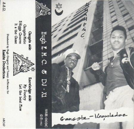Hugh E.M.C. & DJ-X1 - Gangsta Knowledge