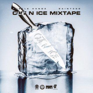 Hustle Handz & Saint300 - Cut N Ice Mixtape