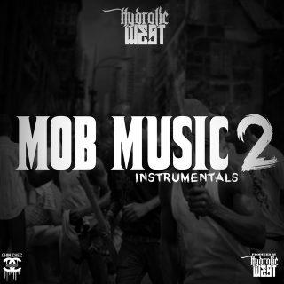 Hydrolic West - Mob Music 2 Instrumentals