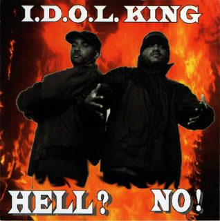 I.D.O.L. King - Hell No! (Front)