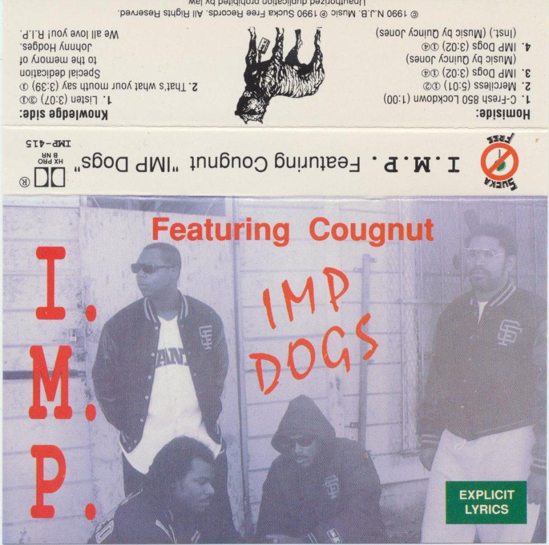I.M.P. Featuring Cougnut - IMP Dogs