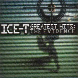 Ice-T - Greatest Hits The Evidence (Front)