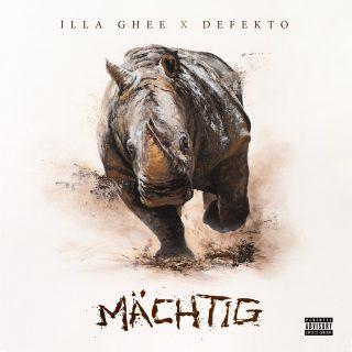 Illa Ghee & Defekto - Mächtig
