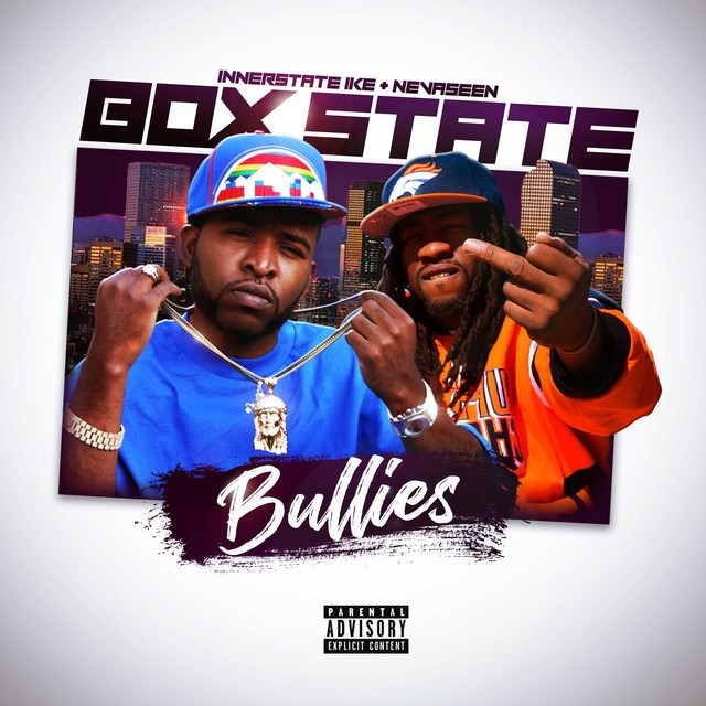 Innerstate Ike & Nevaseen - Box State Bullies