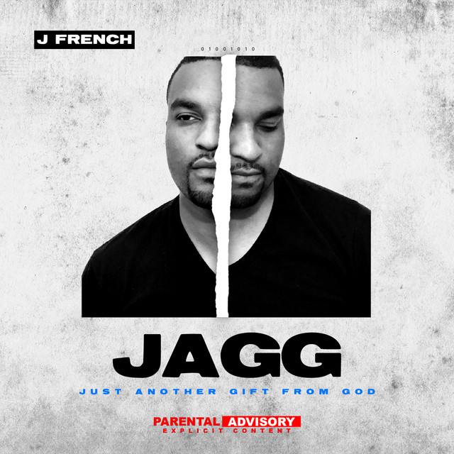 J French - JAGG (Just Another Gift From God)